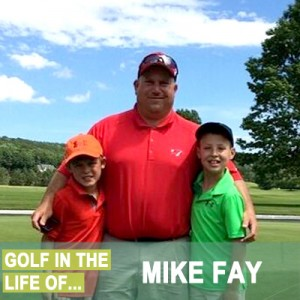 Golf In The Life Of Mike Fay
